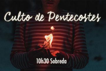 Imagem relativa ao Culto de Pentecostes na Igreja Evangelica Accao Biblica de Lisboa